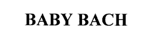 mark for BABY BACH, trademark #76309984