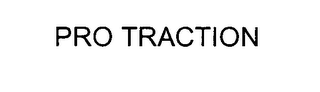 mark for PRO TRACTION, trademark #76311916