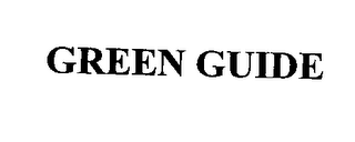 mark for GREEN GUIDE, trademark #76312550
