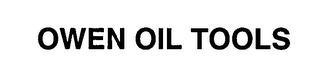 mark for OWEN OIL TOOLS, trademark #76312640