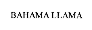 mark for BAHAMA LLAMA, trademark #76313282