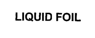 mark for LIQUID FOIL, trademark #76313557