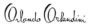 mark for ORLANDO ORLANDINI, trademark #76315405