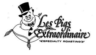 mark for LES PIGS EXTRAORDINAIRE SPECIALTY ROASTING, trademark #76320301