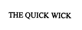 mark for THE QUICK WICK, trademark #76322195