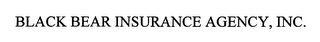 mark for BLACK BEAR INSURANCE AGENCY, INC., trademark #76323107