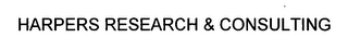 mark for HARPERS RESEARCH & CONSULTING, trademark #76323832