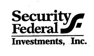 mark for SECURITY FEDERAL INVESTMENTS, INC., trademark #76325546
