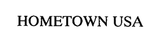mark for HOMETOWN USA, trademark #76325692