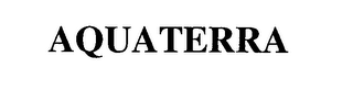 mark for AQUATERRA, trademark #76327347