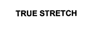 mark for TRUE STRETCH, trademark #76327583