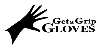 mark for GET A GRIP GLOVES, trademark #76327967