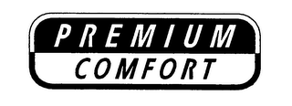 mark for PREMIUM COMFORT, trademark #76328241