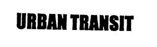 mark for URBAN TRANSIT, trademark #76330081