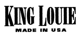 mark for KING LOUIE MADE IN USA, trademark #76330682