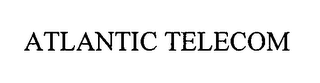 mark for ATLANTIC TELECOM, trademark #76333678