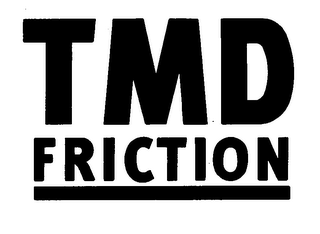 mark for TMD FRICTION, trademark #76335459