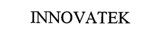 mark for INNOVATEK, trademark #76336230