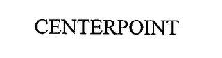 mark for CENTERPOINT, trademark #76336755