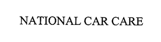 mark for NATIONAL CAR CARE, trademark #76337616