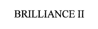 mark for BRILLIANCE II, trademark #76338616