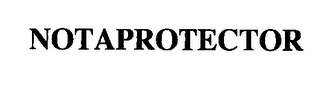 mark for NOTAPROTECTOR, trademark #76339029