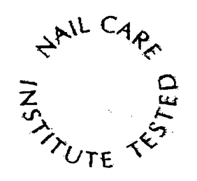 mark for NAIL CARE INSTITUTE TESTED, trademark #76340348