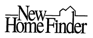mark for NEW HOME FINDER, trademark #76340615