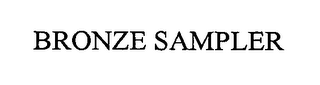 mark for BRONZE SAMPLER, trademark #76343889