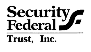 mark for SECURITY FEDERAL TRUST, INC., trademark #76346187