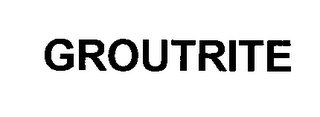 mark for GROUTRITE, trademark #76350295