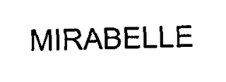 mark for MIRABELLE, trademark #76350393