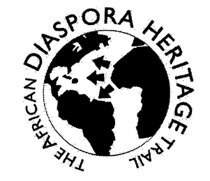 mark for THE AFRICAN DIASPORA HERITAGE TRAIL, trademark #76351239