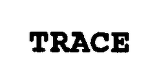 mark for TRACE, trademark #76351786