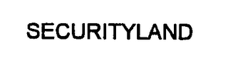mark for SECURITYLAND, trademark #76352333