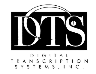 mark for DTS DIGITAL TRANSCRIPTION SYSTEMS, INC., trademark #76352706