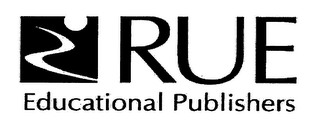 mark for RUE EDUCATIONAL PUBLISHERS, trademark #76352790