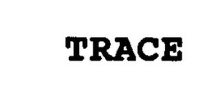 mark for TRACE, trademark #76352924