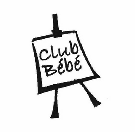 mark for CLUB BEBE, trademark #76353171