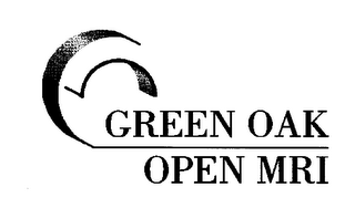 mark for GREEN OAK OPEN MRI, trademark #76355761