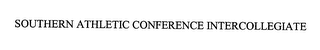 mark for SOUTHERN INTERCOLLEGIATE ATHLETIC CONFERENCE, trademark #76357015