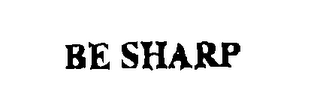 mark for BE SHARP, trademark #76362358