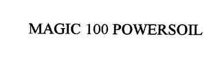 mark for MAGIC 100 POWERSOIL, trademark #76364230