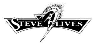 mark for STEVE LIVES, trademark #76364398
