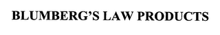 mark for BLUMBERG'S LAW PRODUCTS, trademark #76367259