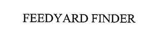 mark for FEEDYARD FINDER, trademark #76367813