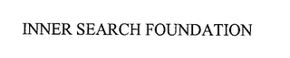 mark for INNER SEARCH FOUNDATION, trademark #76370704
