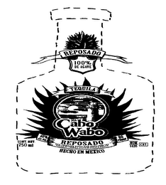 mark for REPOSADO 100% DE AGAVE TEQUILA CABO WABO REPOSADO 100% TEQUILANA WEBER BLUE AGAVE FROM THE REGION OF TEQUILA, STATE OF JALISCO, MEXICO HECHO EN MEXICO CONT. NET. 750 ML 40% ALC. VOL. 80 PROOF NOM 1426 CRT, trademark #76370742