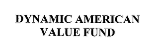 mark for DYNAMIC AMERICAN VALUE FUND, trademark #76371681