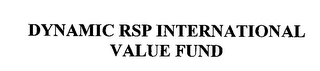 mark for DYNAMIC RSP INTERNATIONAL VALUE FUND, trademark #76371694